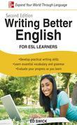 Writing Better English for ESL Learners, Second Edition