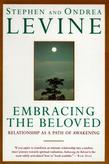 Embracing the Beloved: Relationship as a Path of Awakening