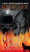 Dangerous Games