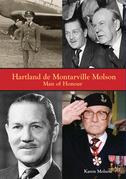 Hartland de Montarville Molson: Man of Honour