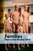 Families ? Beyond the Nuclear Ideal
