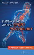 Evidence-Based Applied Sport Psychology: A Practitioner's Manual