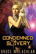 Condemned to Slavery