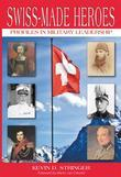Swiss-Made Heroes