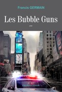Les Bubble Guns