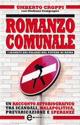 Romanzo comunale. I segreti dei palazzi del potere di Roma