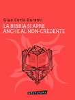 La Bibbia si apre anche al non-credente