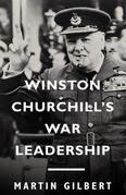 Winston Churchill's War Leadership