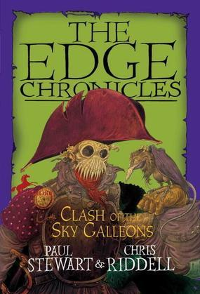 Edge Chronicles: Clash of the Sky Galleons: Quint Saga Book 3