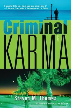 Criminal Karma: A Novel