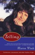 Telling: Confessions, Concessions, and Other Flashes of Light