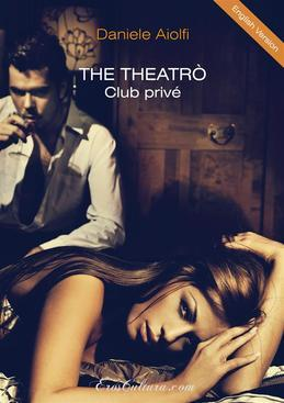 The Theatrò club privé