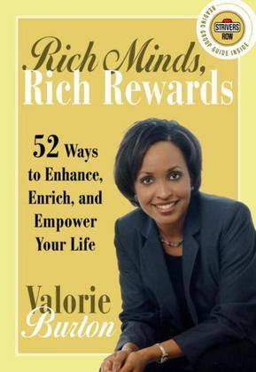 Rich Minds, Rich Rewards: 52 Ways to Enhance, Enrich, and Empower Your Life
