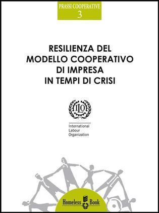 Resilienza del modello cooperativo di impresa in tempi di crisi
