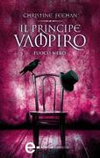 Il principe vampiro. Fuoco nero