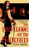 The Privilege of the Sword