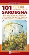 101 tesori nascosti della Sardegna da vedere almeno una volta nella vita