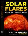 Solar Flares: What You Need to Know: A Special from Tarcher/Penguin