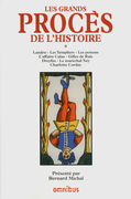 Les grands procs de l'Histoire, tome 1