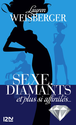 Sexe, diamants et plus si affinits...
