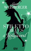 Stiletto Blues  Hollywood