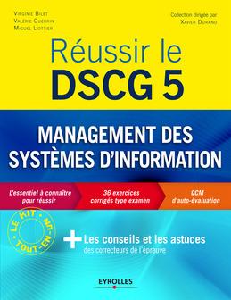 Réussir le DSCG 5 - Management des systèmes d'information