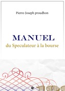 Manuel du Spculateur  la Bourse