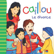 Caillou Le divorce