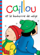 Caillou et le bonhomme de neige