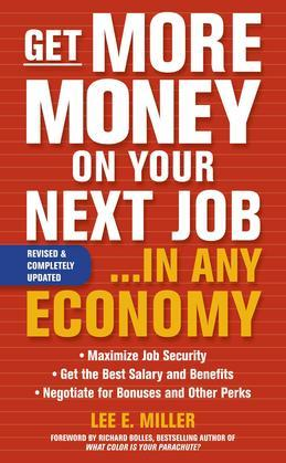 Get More Money on Your Next Job... in Any Economy
