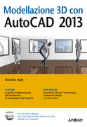 Modellazione 3D con AutoCAD 2013
