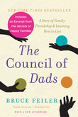 The Council of Dads with Bonus Material: My Daughters, My Illness, and the Men Who Could Be Me