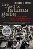The Road to Fatima Gate: The Beirut Spring, the Rise of Hezbollah, and the Iranian War Against Israel