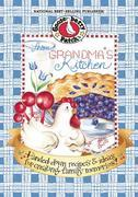 From Grandma's Kitchen Cookbook: Handed-down recipes &amp; ideas for creating family memories!