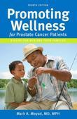 PROMOTING WELLNESS for prostate cancer patients 4th Edition