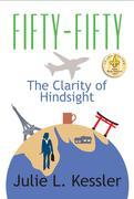 Fifty-Fifty : The Clarity of Hindsight