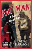 The Fat Man: A Tale of North Pole Noir (A Dutton Guilt Edged Mystery)