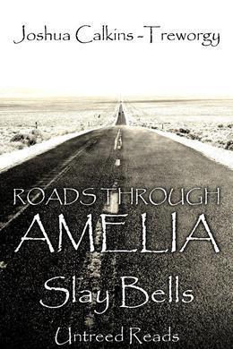 Roads Through Amelia #5: Slay Bells