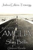 Roads Through Amelia #5: Slay Bells
