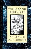 Antoine de Saint-Exupéry - Wind, Sand and Stars