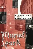 Muriel Spark - A Far Cry from Kensington (New Directions Classic)