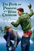 The Perils and Pleasures of a White Christmas