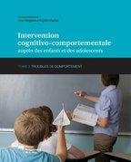 Intervention cognitivo-comportementale auprs des enfants et des adolescents, Tome 2