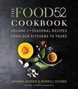 The Food52 Cookbook, Volume 2