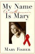 My Name is Mary: A Memoir