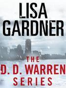 The Detective D. D. Warren Series 5-Book Bundle: Alone, Hide, The Neighbor, Live to Tell, Love You More