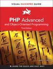 PHP Advanced and Object-Oriented Programming: Visual QuickPro Guide, 3/e