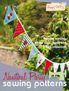 Nautical Party Sewing Patterns: 4 beautiful freehand machine embroidery projects for all abilities