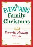 Favorite Holiday Stories: Celebrating the magic of the holidays