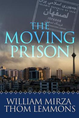The Moving Prison: A Novel